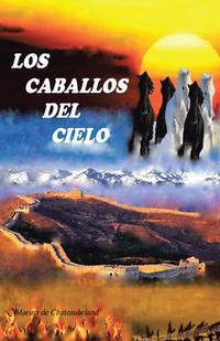 Libro LOS CABALLOS DEL CIELO