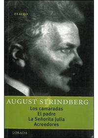 Libro LOS CAMARADAS; EL PADRE; LA SEÑORITA JULIA Y ACREEDORES