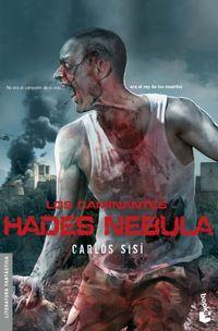 Libro LOS CAMINANTES: HADES NEBULA