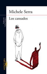 Libro LOS CANSADOS
