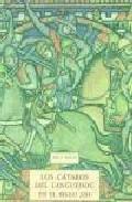 Libro LOS CATAROS DEL LANGUEDOC EN EL SIGLO XIII