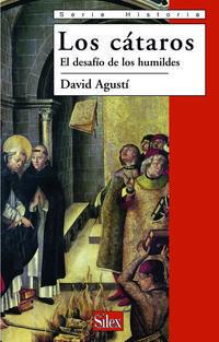 Libro LOS CATAROS: EL DESAFIO DE LOS HUMILDES