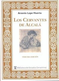 Libro LOS CERVANTES DE ALCALÁ