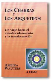 Libro LOS CHAKRAS Y LOS ARQUETIPOS