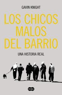 Libro LOS CHICOS MALOS DEL BARRIO