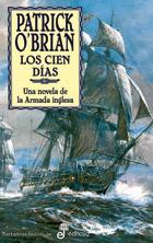 Libro LOS CIEN DIAS: UNA NOVELA DE LA ARMADA INGLESA