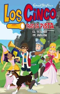 Libro LOS CINCO TRAS LA PISTA: EL TESORO DE AVALON