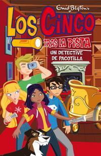 Libro LOS CINCO: UN DETECTIVE DE PACOTILLA