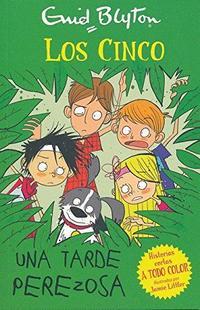Libro LOS CINCO: UNA TARDE PEREZOSA