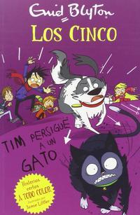 Libro LOS CINCO:TIM PERSIGUE UN GATO
