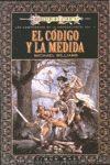 Libro LOS CODIGOS DE LA DRAGONLANCE: EL CODIGO Y LA MEDIDA