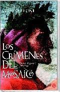 Libro LOS CRIMENES DEL MOSAICO: DANTE ALIGHIERI INVESTIGA
