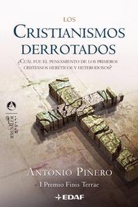 Libro LOS CRISTIANISMOS DERROTADOS