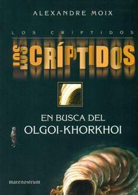 Libro LOS CRÍPTIDOS. 2.  EN BUSCA DEL OLGOI-KHORKHOI