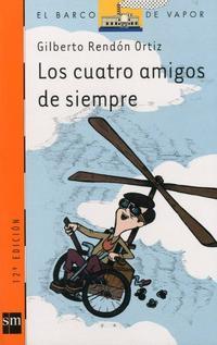Libro LOS CUATRO AMIGOS DE SIEMPRE