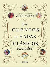 Libro LOS CUENTOS DE HADAS CLASICOS ANOTADOS