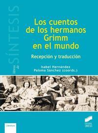 Libro LOS CUENTOS DE LOS HERMANOS GRIMM EN EL MUNDO