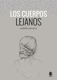 Libro LOS CUERPOS LEJANOS