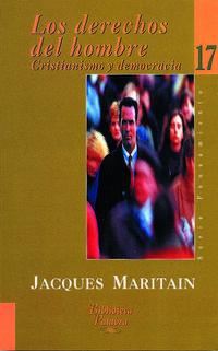 Libro LOS DERECHOS DEL HOMBRE Y LA LEY NATURAL: CRISTIANISMO Y DEMOCRAC IA
