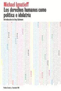 Libro LOS DERECHOS HUMANOS COMO POLITICA E IDOLATRIA