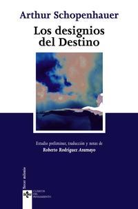 Libro LOS DESIGNIOS DEL DESTINO: DOS OPUSCULOS DE PARERGA Y PARALIPOMEN A