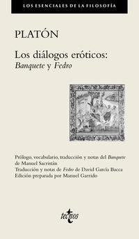 Libro LOS DIALOGOS EROTICOS DE PLATON: BANQUETE. FEDRO