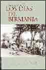 Libro LOS DIAS DE BIRMANIA