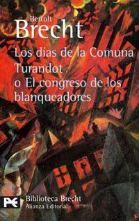 Libro LOS DIAS DE LA COMUNA; TURNADOT O EL CONGRESO DE LOS BLANQUEADORE S