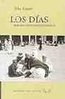 Libro LOS DIAS: MEMORIAS DE INFANCIA Y JUVENTUD