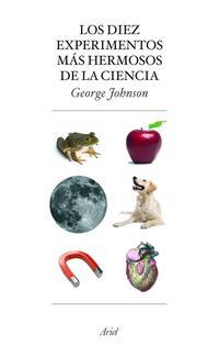 Libro LOS DIEZ EXPERIMENTOS MAS HERMOSOS DE LA CIENCIA