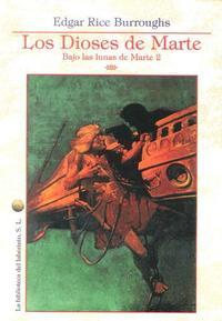 Libro LOS DIOSES DE MARTE: BAJO LAS LUNAS DE MARTE 2