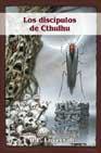 Libro LOS DISCIPULOS DE CTHULHU
