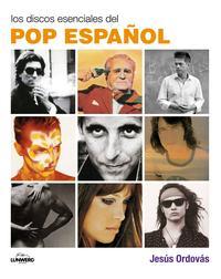 Libro LOS DISCOS ESENCIALES DEL POP ESPAÑOL