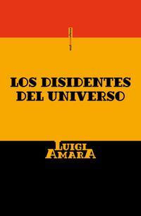 Libro LOS DISIDENTES DEL UNIVERSO