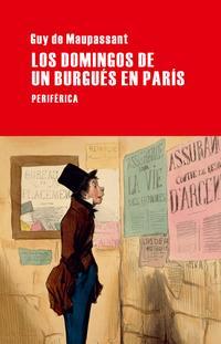 Libro LOS DOMINGOS DE UN BURGUES EN PARIS