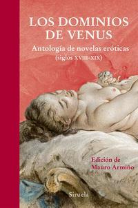 Libro LOS DOMINIOS DE VENUS: ANTOLOGIA DE NOVELAS EROTICAS