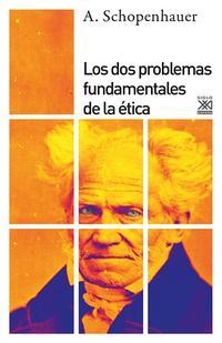 Libro LOS DOS PROBLEMAS FUNDAMENTALES DE LA ETICA