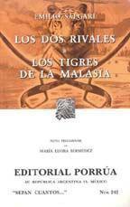 Libro LOS DOS RIVALES; LOS TIGRES DE LA MALASIA