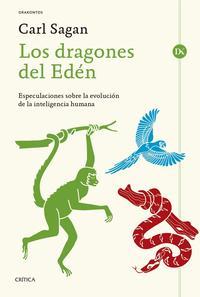 Libro LOS DRAGONES DEL EDEN: ESPECULACIONES SOBRE LA EVOLUCION DE LA INTELIGENCIA HUMANA