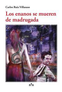 Libro LOS ENANOS SE MUEREN DE MADRUGADA