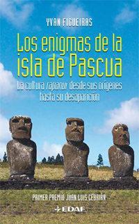 Libro LOS ENIGMAS DE LA ISLA DE PASCUA: LA CULTURA RAPANUI DESDE SUS OR IGENES HASTA SU DESAPARICION