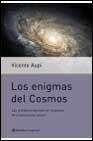 Libro LOS ENIGMAS DEL COSMOS: LAS GRANDES PREGUNTAS SIN RESPUESTA DE LA ASTRONOMIA ACTUAL