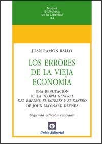 Libro LOS ERRORES DE LA VIEJA ECONOMIA
