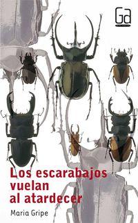 Libro LOS ESCARABAJOS VUELAN AL ATARDECER