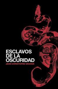 Libro LOS ESCLAVOS DE LA OSCURIDAD
