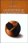 Libro LOS ESPECTROS DE LA GLOBALIZACION