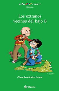 Libro LOS EXTRAÑOS VECINOS DEL BAJO B