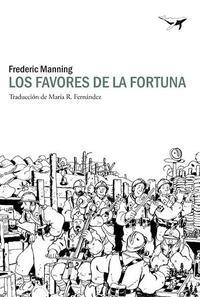 Libro LOS FAVORES DE LA FORTUNA: SOMME Y ANCRE, 1916