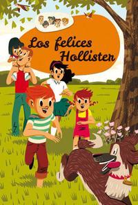 Libro LOS FELICES HOLLISTER 1