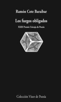 Libro LOS FUEGOS OBLIGADOS